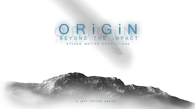 Origin: Beyond The Impact, web series, etched media