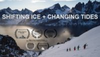 changing ice + changing tides, documentary, skiing, climate change